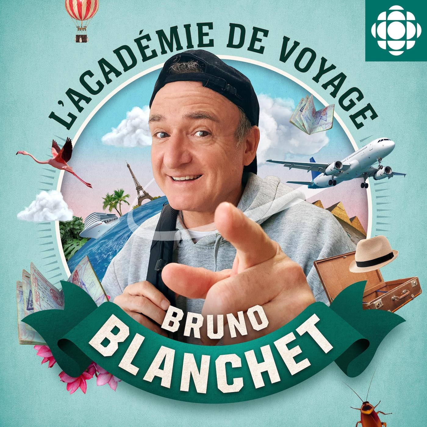 L'académie de voyage de Bruno Blanchet