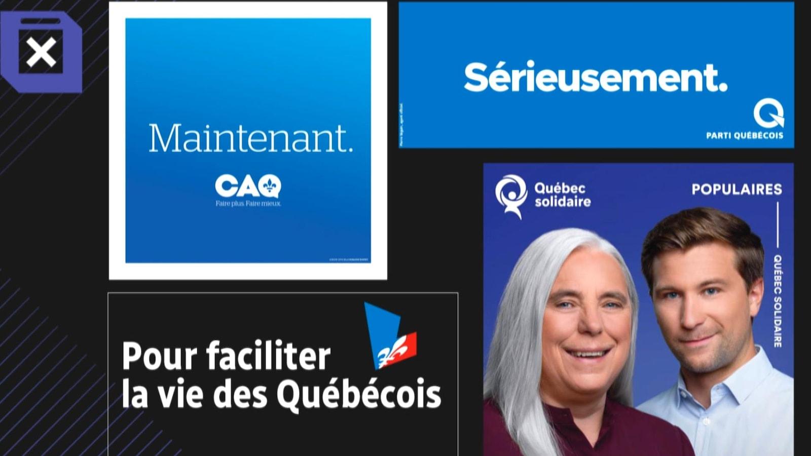 Les slogans : «Maintenant» (CAQ), «Sérieusement» (PQ), «Populaires» (QS) et «Pour faciliter la vie des Québécois (PLQ).