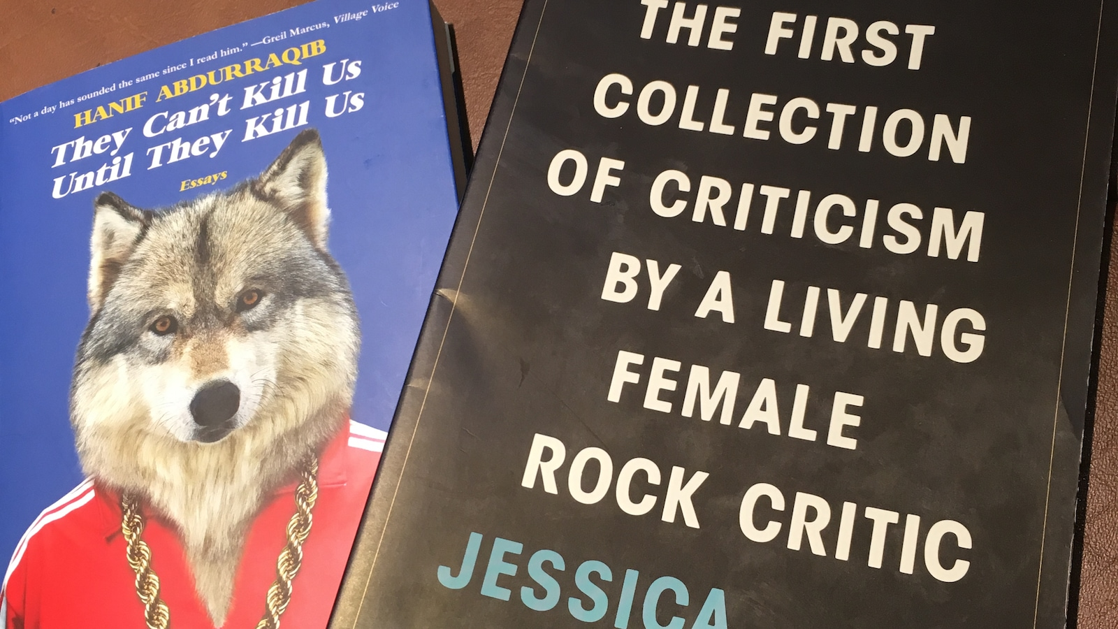 Les couvertures des livres « They Can't Kill Us Until They Kill Us » de Hanif Abdurraqib et « The First Collection of Criticism by a Living Female Rock Critic » de Jessical Hopper.