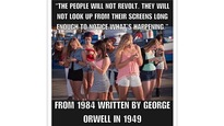 Capture d'écran d'une citation faussement attribuée à l'auteur, George Orwell. «Le peuple ne se révoltera pas. Les gens ne quitteront pas leur écran du regard pendant assez de temps pour constater ce qui se passe», peut-on lire.