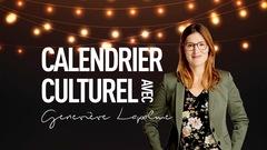 Calendrier culturel : les incontournables du 2 au 7 février