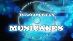 Les découvertes musicales de la semaine