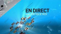 En direct avec Patrice Roy : édition du mercredi 22 février 2017