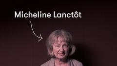 Ma première fois... avec Micheline Lanctôt