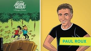 À gauche, la couverture de l'album de bande dessinée Ariane et Nicolas : Panique à Panama, tome 8. à droit, une image du portrait de Paul Roux qu'il a lui même dessinée en style BD.