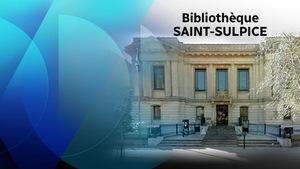 L'entrée de la bibliothèque Saint-Sulpice à Montréal.