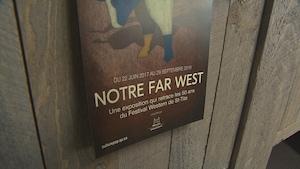 L'exposition Notre Far West sera présenté au Musée québécois de culture populaire dès le 22 juin 2017.