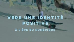 La page d'accueil du site Vers une identité positive à l'ère numérique