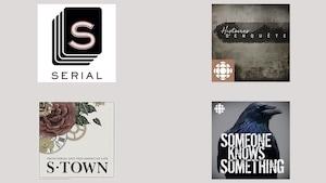 Les affiches des balados «Serial», «S-Town», «Someone Knows Something» ou «Histoires d'enquêtes».