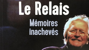 Frontispice de «Le Relais, mémoires inachevés».
