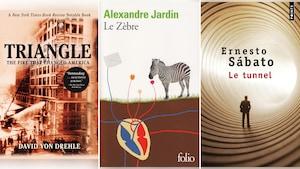 Les couvertures des romans de David Von Drehle, Alexandre Jardin et Ernesto Sabato