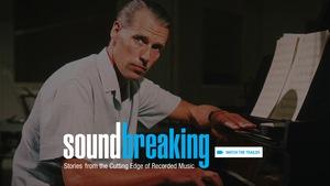 Le documentaire <i>Soundbreaking</i> est une idée du regretté Sir George Martin, connu pour avoir travaillé avec les Beatles, entre autres.