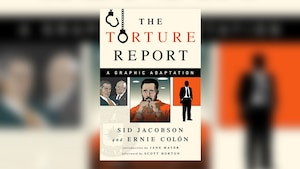 La couverture de la bande dessinée <i>The Torture Report: A Graphic Adaptation</i>.