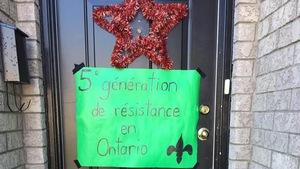 Pancarte sur laquelle on peut lire : « 5e génération de résistance  en Ontario».