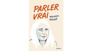 La couverture du livre avec un dessin qui représente Manon Massé.