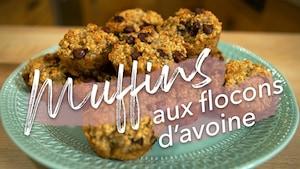 B-TV : Muffins aux flocons d'avoine