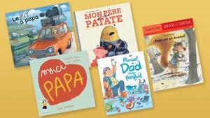 Couvertures des livres : Le pit à papa, Mon père est une patate, Papa est un écureuil, Merci papa, Manuel du Dad (presque) parfait.