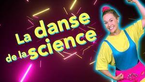 Bouge ta vie : La danse de la science