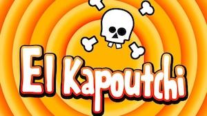 El Kapoutchi, roi de l'entourloupe