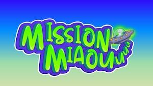 """Joue à """"Mission Miaou"""""""