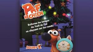 """Joue à """"Casse-tête de Noël"""" avec Paf le chien"""