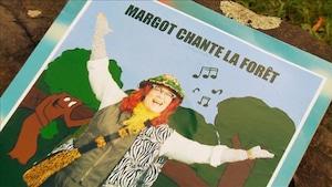 Margot chante la forêt