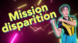 Bouge ta vie : Mission disparition
