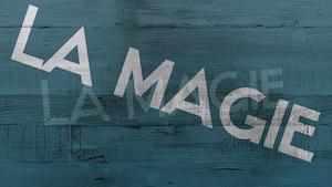 Épisode 11 : La magie