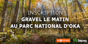 Inscription gravel le matin a Oka