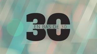 30 en bas de 30