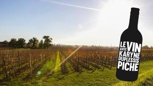 Le vin, avec Karyne Duplessis-Piché