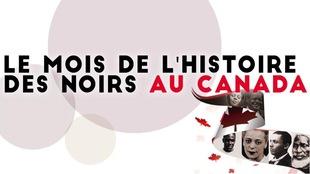 Une image montrant le titre Le mois de l'histoire des Noirs au Canada, avec des visages de personnages noirs importants.