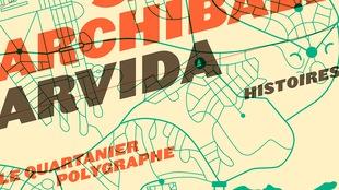 Écoutez <i>Arvida</i>, lu par Gildor Roy et Samuel Archibald, dans la section Livres audio de Première PLUS.