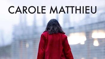 Le trésor d'ICI Tou.tv : <em>Carole Matthieu</em>, de Louis-Julien Petit