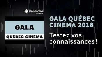 Gala Québec Cinéma 2018 : connaissez-vous les films en nomination?