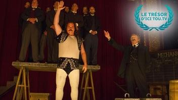 <em>Louis Cyr, l'homme le plus fort du monde</em>: un peuple entier qui relève le menton