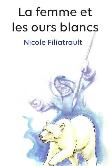 Page couverture du conte jeunesse <i>La femme et les ours blancs</i>