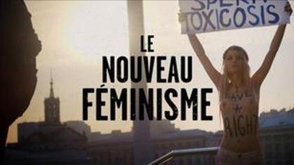 Quel est le discours porté par les nouvelles féministes?