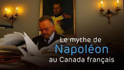 Le mythe de Napoléon au Canada français