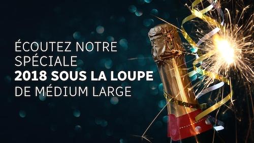 Avec une bouteille de champagne, il est écrit 2018 sous la loupe de Médium large. Il s'agit d'une émission spéciale de fin d'année.