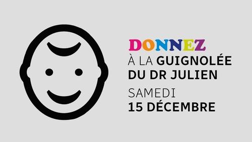 Un pictogramme d'un visage d'enfant avec un sourire et les indications pour Donnez à la guignolée du docteur Julien le 15 décembre.