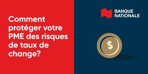 Logo Banque nationale : Comment protéger votre PME des risques de taux de change?