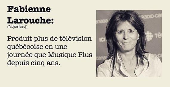 Produit plus de télévision québécoise en une journée que Musique plus depuis cinq ans.