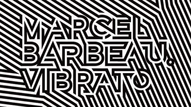 Logo de l'exposition Marcel Barbeau. Vibrato