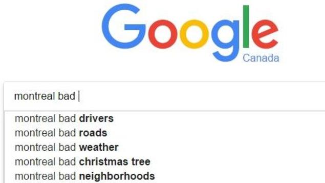 Capture d'écran du moteur de recherche Google, où on voit les résultats de recherche les plus populaires. Lorsqu'on entre «Montreal bad» (Montréal mauvais), le premier résultat est «Montreal bad drivers» (Montréal mauvais chauffeurs).