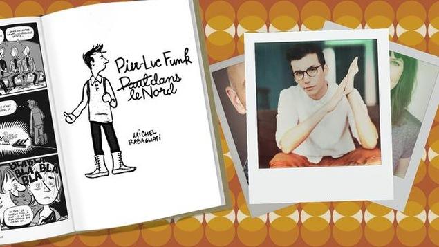 On peut lire Pier-Luc Funk dans le Nord avec la photo du comédien.