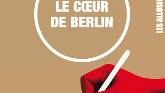 Le premier roman d'Élie Maure, « Le cœur de Berlin »