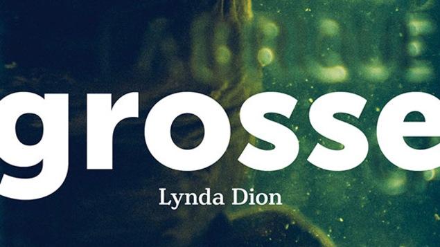 Le quatrième roman de Lynda Dion