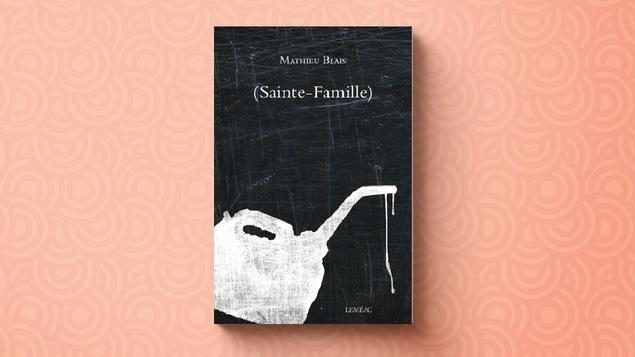 (Sainte-Famille), le livre de l'auteur et poète Mathieu Blais