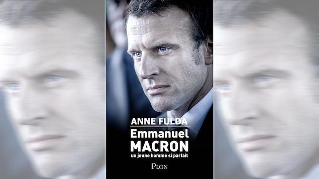 Page couverture du livre d'Anne Fulda sur Emmanuel Macron, <i>Emmanuel Macron : un jeune homme si parfait</i>